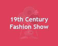 19 century fashion show (banner)